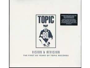 VARIOUS ARTISTS - Vision & Revision: The First 80 Years Of Topic Records (LP)
