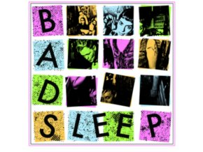 BAD SLEEP - Bad Sleep (LP)