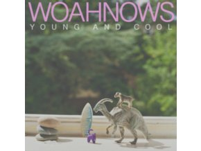 WOAHNOWS - Young And Cool (LP)