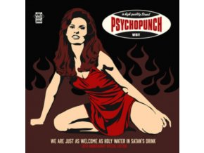 PSYCHOPUNCH - We Are Just As Welcome As Holy Water In Satans Drink (LP)