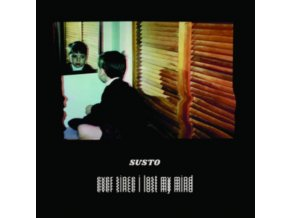 SUSTO - Ever Since I Lost My Mind (LP)