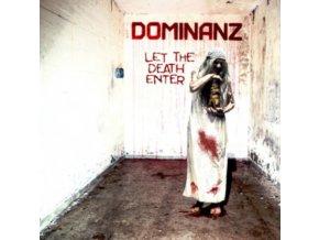 DOMINANZ - Let The Death Enter (LP)