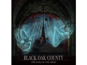 BLACK OAK COUNTY - Theatre Of The Mind (LP)