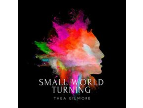 THEA GILMORE - Small World Turning (LP)
