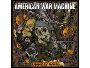 AMERICAN WAR MACHINE - Unholy War (LP)