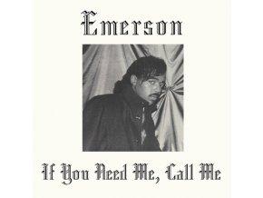 EMERSON - If You Need Me Call Me (RSD 2019) (LP)