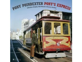 PONY POINDEXTER - Ponys Express (Deluxe Edition) (LP)