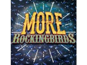 ROCKINGBIRDS - More Rockingbirds (LP)