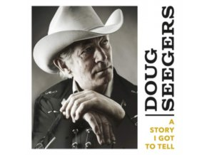 DOUG SEEGERS - A Story I Got To Tell (LP)