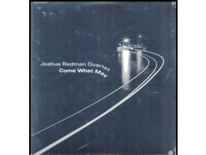 JOSHUA REDMAN QUARTET - Come What May (LP)
