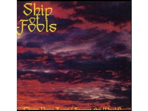SHIP OF FOOLS - Close Your Eyes (Forget The World) (LP)