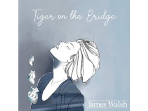 JAMES WALSH - Tiger On The Bridge (LP)