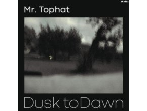 MR. TOPHAT - Dusk To Dawn Part III (LP)