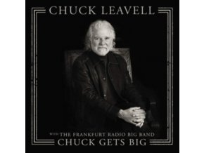 CHUCK LEAVELL - Chuck Gets Big (With The Frankfurt Radio Big Band) (LP)