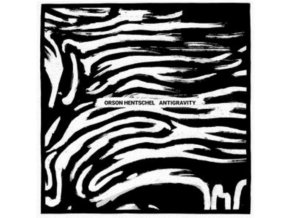 ORSON HENTSCHEL - Antigravity (LP)