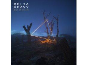 DELTA HEAVY - Only In Dreams (LP)
