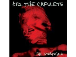 KILL THE CAPULETS - The Stranger (LP)