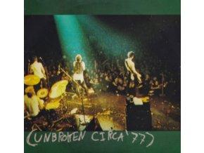 "UNBROKEN - Circa 77 (7"" Vinyl)"