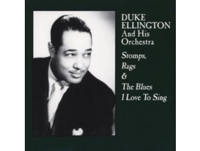 DUKE ELLINGTON - Stomps. Rags & The Blues I Love To Sing (LP)