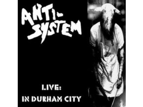 ANTI-SYSTEM - Live: In Durham City (LP + CD)