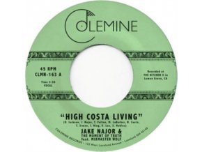 "JAKE NAJOR & THE MOMENT OF TRUTH - High Costa Living (7"" Vinyl)"