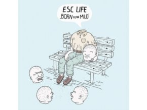 ESC LIFE - Born To Be Mild (LP)