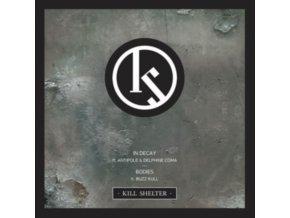 """KILL SHELTER - In Decay (7"""" Vinyl)"""