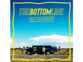 BOTTOM LINE - No Vacation (LP)