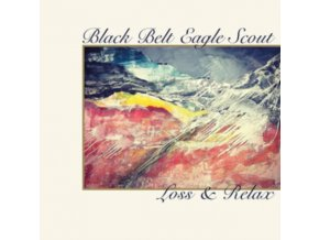 """BLACK BELT EAGLE SCOUT - Loss And Relax / Half Coloured Hair (7"""" Vinyl)"""