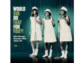 VARIOUS ARTISTS - Would She Do That For You?! Girl Group Sounds USA 1964-68 (LP)