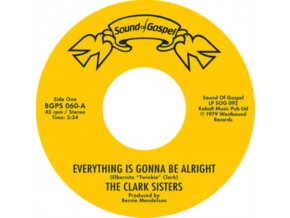"CLARK SISTERS / CJ & CO - Everything Is Gonna Be Alright / You Brought The Sunshine (Into My Life) (7"" Vinyl)"
