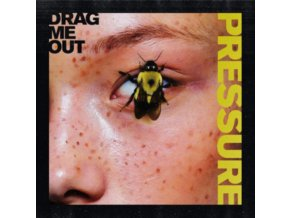 DRAG ME OUT - Pressure (Transparent Yellow Vinyl) (LP)