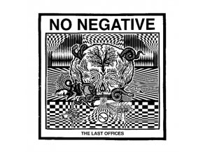 NO NEGATIVE - The Last Offices (LP)