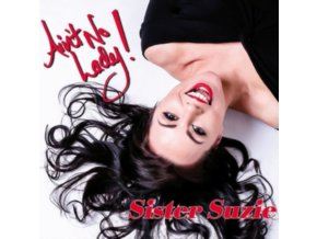 SISTER SUZIE - Aint No Lady (Limited Red Vinyl) (LP)