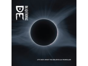 "DEAD ENDING - (Its Not) What You Believe / Painkiller (7"" Vinyl)"