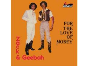 ZACK & GEEBAH - For The Love Of Money (LP)