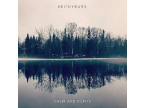 KEVIN HEARN - Calm And Cents (LP)