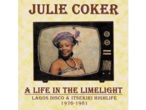 JULIE COKER - A Life In The Limelight: Lagos Disco & Itsekiri Highlife. 1976 - 1981 (LP)