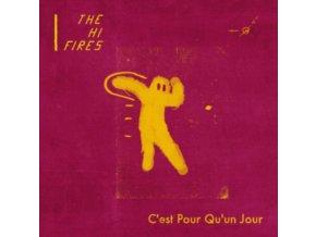 """HI FIRES - Cest Pour Qu-Un Jour (7"""" Vinyl)"""