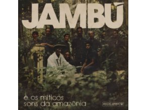 VARIOUS ARTISTS - Jambu E Os Miticos Sons Da Amazonia (LP)