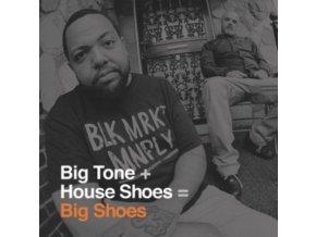 BIG TONE + HOUSE SHOES - Big Shoes (LP)