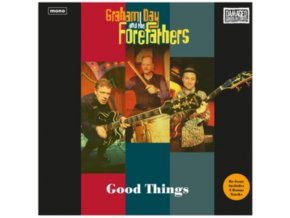 GRAHAM DAY AND THE FOREFATHERS - Good Things (LP)