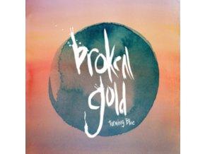 """BROKEN GOLD - Turning Blue (7"""" Vinyl)"""