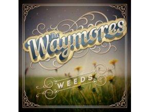 WAYMORES - Weeds (LP)