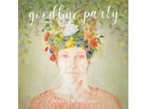 JESSICA HEINE - Goodbye Party (LP)