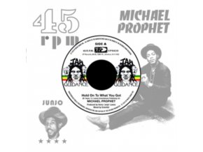 """MICHAEL PROPHET - Hold On To What You Got (7"""" Vinyl)"""