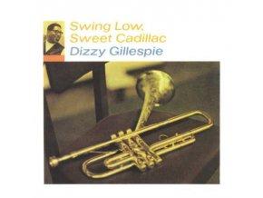 DIZZY GILLESPIE - Swing Low. Sweet Cadillac (LP)