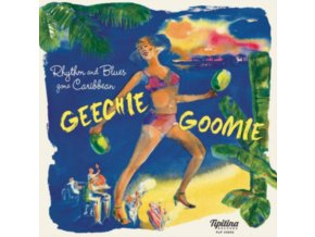 "VARIOUS ARTISTS - Geechie Goomie - RNB Gone Caribbean (10"" Vinyl)"