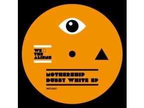 "MOTHERSHIP - Dubby White EP (12"" Vinyl)"