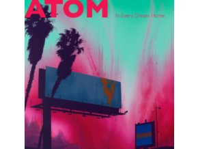 ATOM - In Every Dream Home (Coloured Vinyl) (LP)